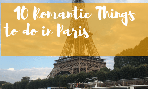 10 Romantic Date Ideas For Your Trip to Paris