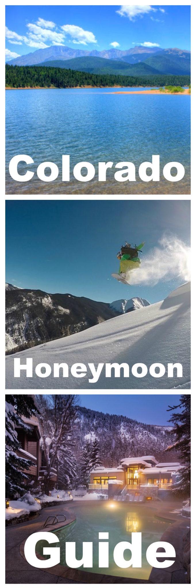 Colorado Honeymoon Guide