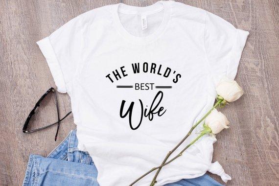 best wife ever t shirt