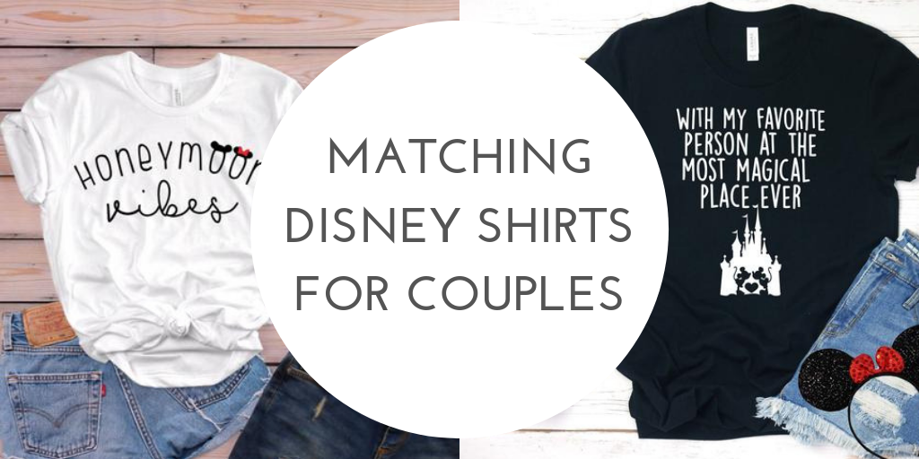 410b4e5365 Matching Disney Couples Shirts For Your Disney Honeymoon